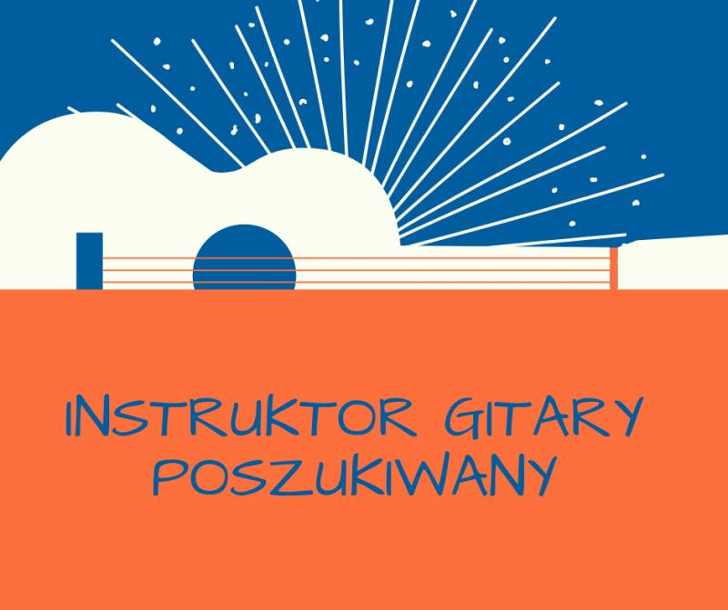 Instruktor gitary poszykiwany - Post na Facebook.png